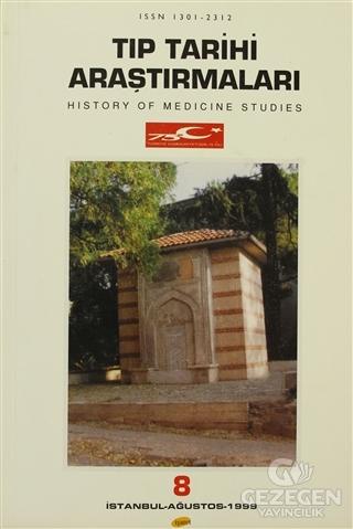 Tıp Tarihi Araştırmaları 8 History Of Medicine Studies