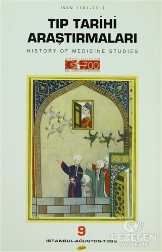 Tıp Tarihi Araştırmaları 9 History Of Medicine Studies