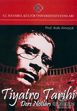 Tiyatro Tarihi : Ders Notları