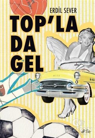 Top'la da Gel