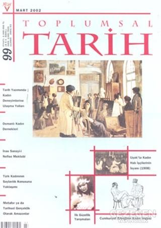 Toplumsal Tarih Dergisi Sayı: 99