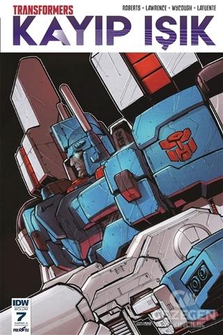 Transformers Kayıp Işık Bölüm 7 (Kapak A)