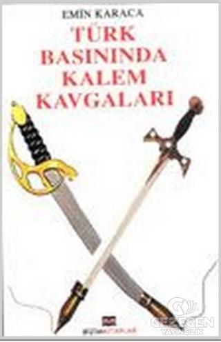 Türk Basınında Kalem Kavgaları