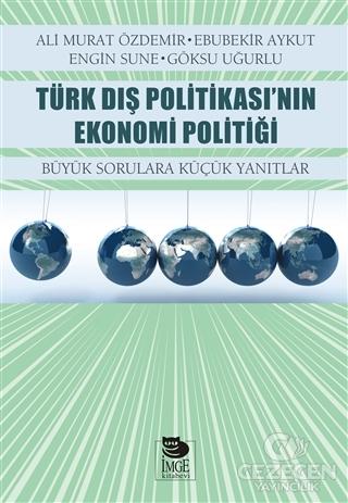Türk Dış Politikası'Nın Ekonomi Politiği