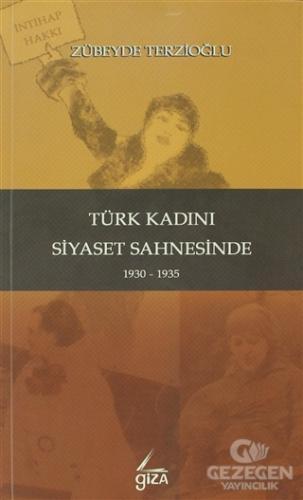 Türk Kadını Siyaset Sahnesinde