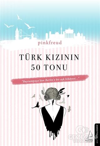 Türk Kızının 50 Tonu