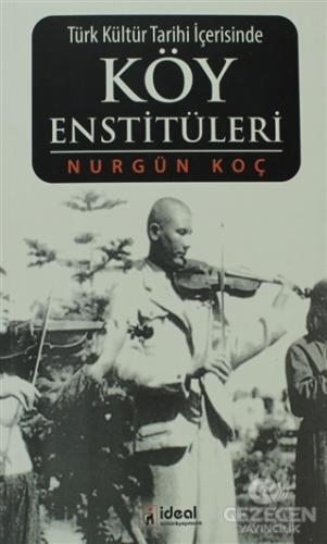 Türk Kültür Tarihi İçerisinde Köy Enstitüleri