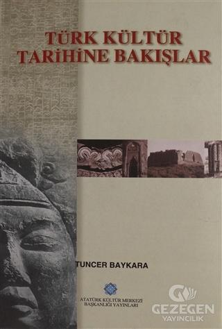 Türk Kültür Tarihine Bakışlar