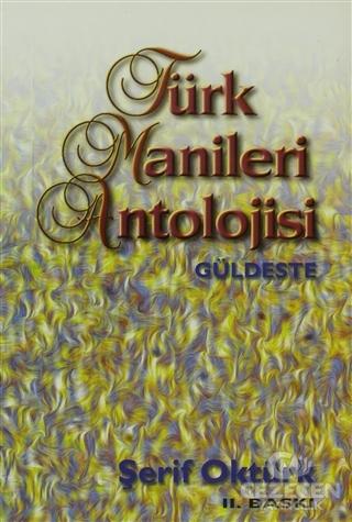 Türk Manileri Antolojisi Güldeste