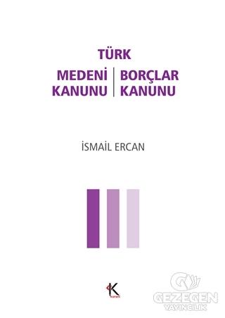 Türk Medeni Kanunu - Türk Borçlar Kanunu