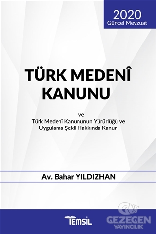 Türk Medeni Kanunu ve Türk Medeni Kanununun Yürürlüğü ve Uygulama Şekli Hakkında Kanun