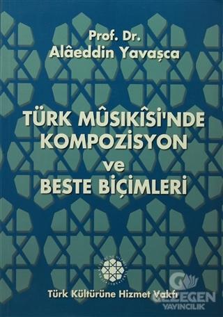 Türk Musıkisi'nden Kompozisyon ve Beste Biçimleri