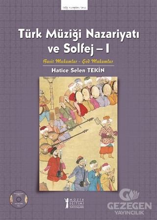 Türk Müziği Nazariyatı ve Solfej - 1