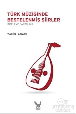 Türk Müziğinde Bestelenmiş Şiirler