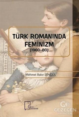 Türk Romanında Feminizm (1960-80)