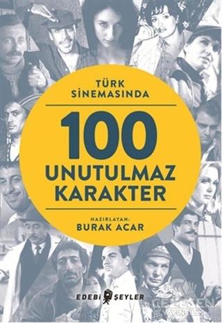Türk Sinemasında 100 Unutulmaz Karakter