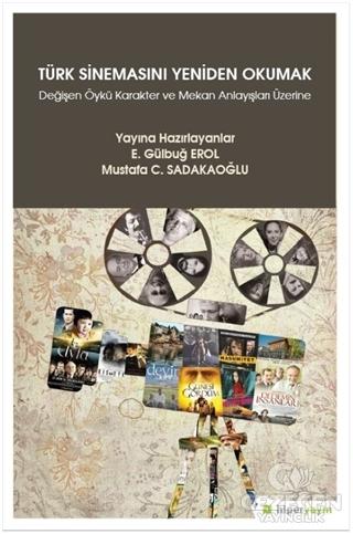 Türk Sinemasını Yeniden Okumak
