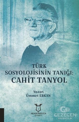 Türk Sosyolojisinin Tanığı: Cahit Tanyol