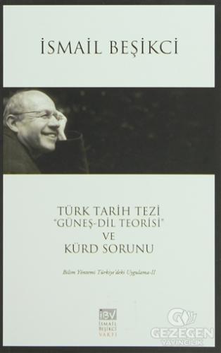 """Türk Tarih Tezi """"Güneş - Dil Teorisi"""" ve Kürt Sorunu"""