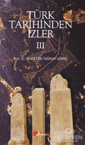 Türk Tarihinden İzler - 3