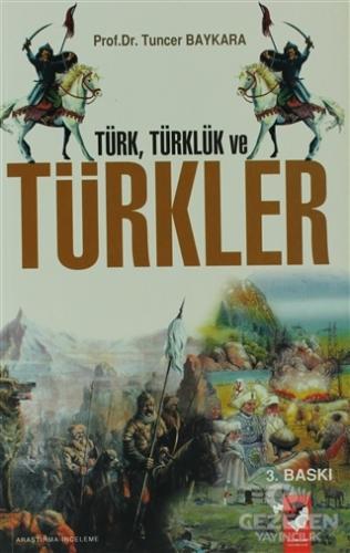 Türk, Türklük ve Türkler