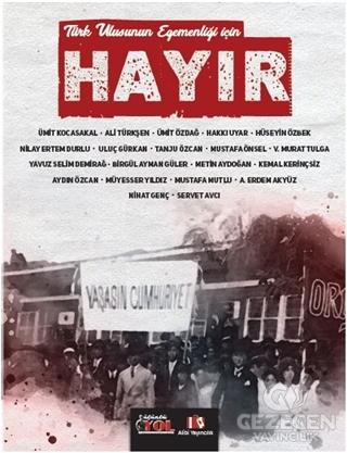 Türk Ulusunun Egemenliği İçin Hayır