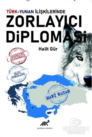 Türk-Yunan İlişkilerinde Zorlayıcı Diplomasi