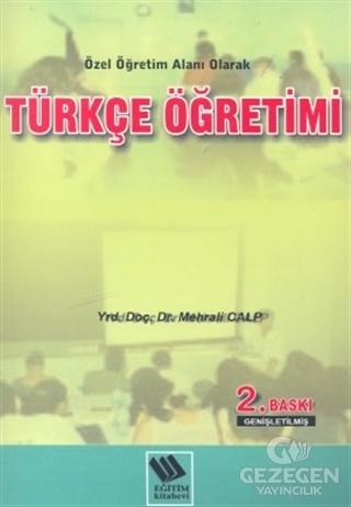 Türkçe Öğretimi Özel Öğretim Alanı Olarak