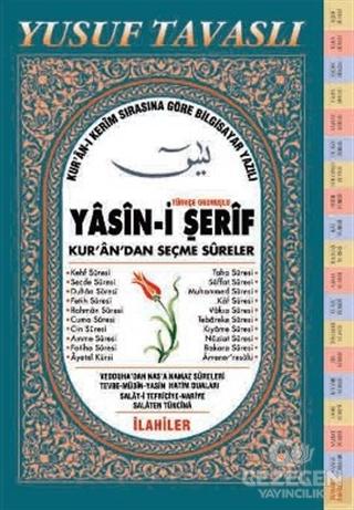 Türkçe Okunuşlu Yasin-İ Şerif Kur'An'Dan Seçme Sureler (Fihristli Dergi Boy) (D11)