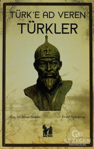 Türk'e Ad Veren Türkler