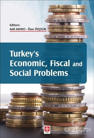 Turkey's Economic, Fiscal and Social Problems