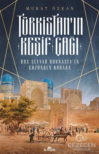 Türkistan'In Keşif Çağı