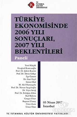 Türkiye Ekonomisinde 2006 Yılı Sonuçları, 2007 Yılı Beklentileri Paneli