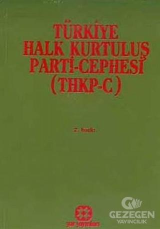 Türkiye Halk Kurtuluş Parti - Cephesi (THKP-C)