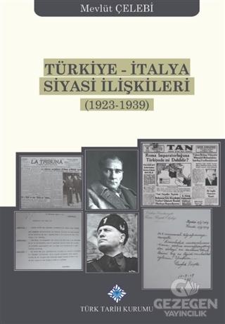 Türkiye-İtalya Siyasi İlişkileri (1923-1939)