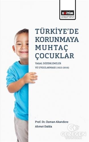 Türkiye'de Korunmaya Muhtaç Çocuklar