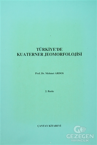 Türkiye'de  Kuaterner Jeomorfolojisi