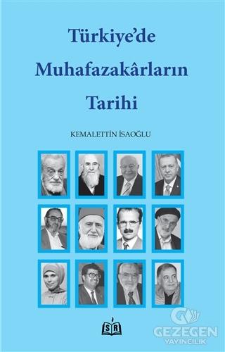 Türkiye'de Muhafazakarların Tarihi