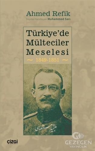 Türkiye'de Mülteciler Meselesi 1849-1851