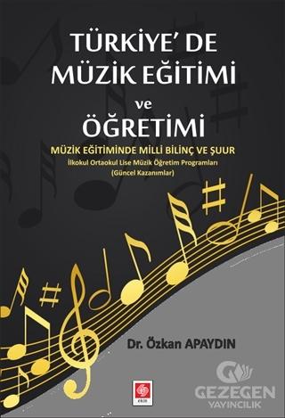 Türkiye'de Müzik Eğitimi ve Öğretimi