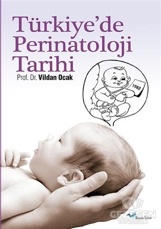 Türkiye'de Perinatoloji Tarihi