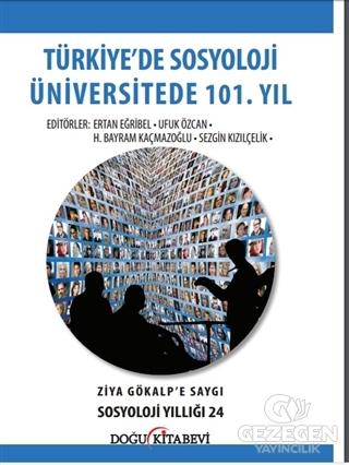 Türkiye'de Sosyoloji Üniversitede 101. Yıl