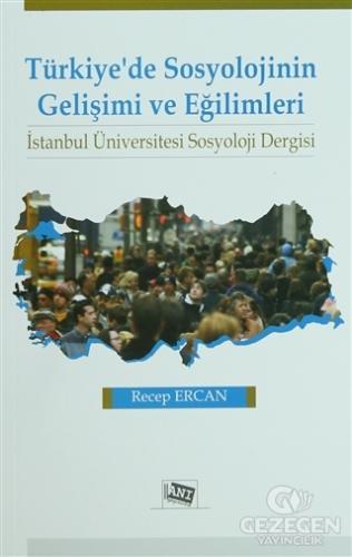 Türkiye'De Sosyolojinin Gelişimi Ve Eğilimleri