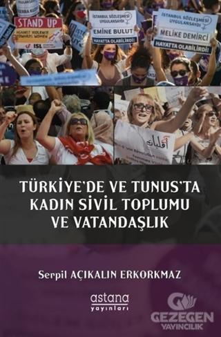 Türkiye'de ve Tunus'ta Kadın Sivil Toplumu ve Vatandaşlık