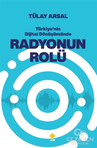 Türkiye'nin Dijital Dönüşümünde Radyonun Rolü