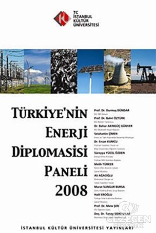 Türkiye'nin Enerji Diplomasisi Paneli 2008