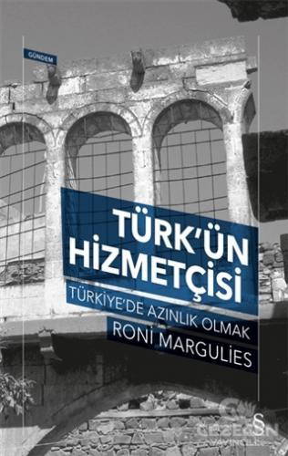 Türk'ün Hizmetçisi