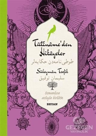 Tutiname'den Hikayeler (Osmanlıca-Türkçe)