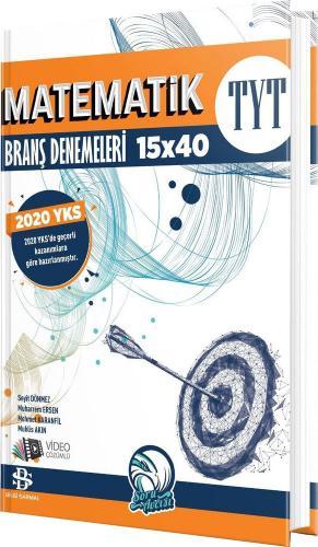 Bilgi Sarmal 2020 YKS TYT Matematik 15x40 Branş Denemeleri Video Çözümlü Bilgi Sarmal Yayınları