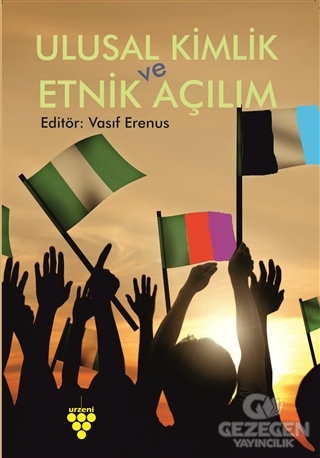 Ulusal Kimlik ve Etnik Açılım